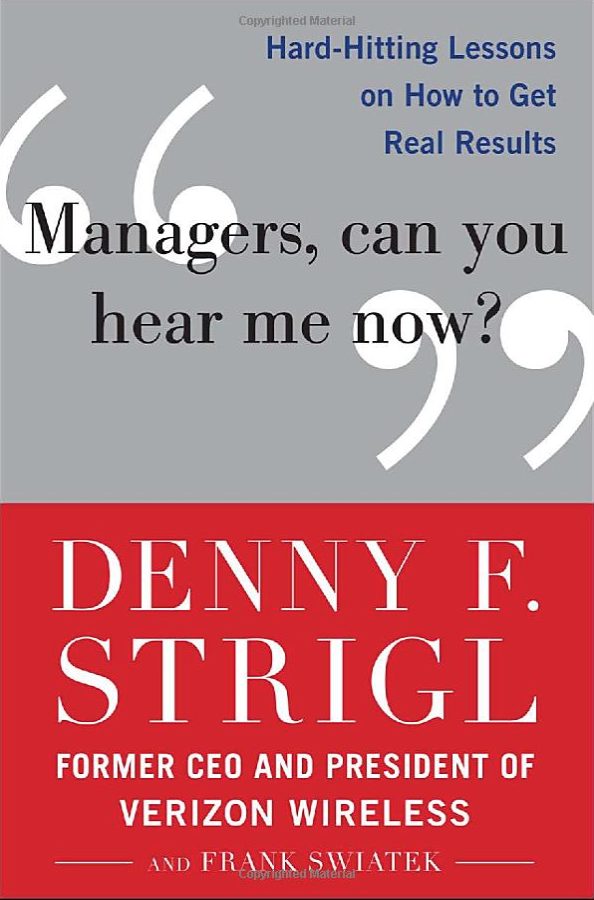 Managers, Can You Hear Me Now?: Hard-Hitting Lessons on How to Get Real Results